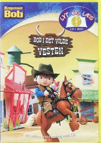 Byggemand Bob i det Vilde Vesten - Lyt og Læs (bog+cd)