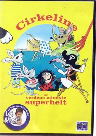 Cirkeline og verdens mindste superhelt - Lyt og Læs (bog+cd)
