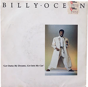 Billy Ocean Get Outta My Dreams, Get Into My Car 7 inch, Single