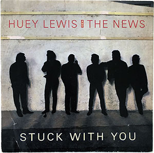 Huey Lewis and the News Stuck With You Single