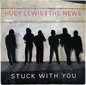 Huey Lewis and the News Stuck With You Single