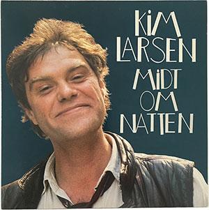 Kim Larsen Midt om Natten LP