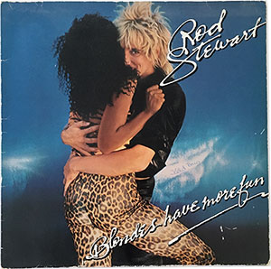 Rod Stewart Blondes Have More Fun LP