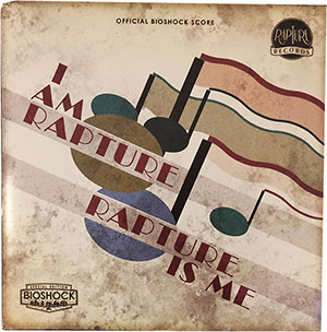 I Am Rapture, Rapture Is Me (Bioshock 2 Soundtrack limited Edition) LP