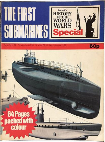 The First Submarines - Purnell's History of the World Wars Special